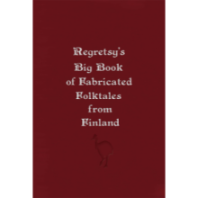 Regretsy's Big Book of Fabricated Folktales from Finland (domestic shipping)