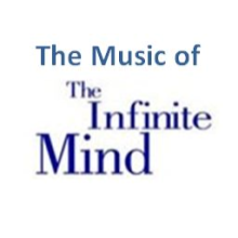 "The Music of ""The Infinite Mind"""
