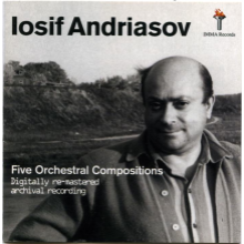 Iosif Andriasov Five Orchestral Compositions
