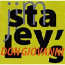 "Jim Staley: ""Don Giovanni"""