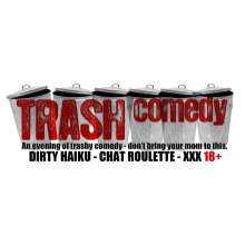 Trash Comedy