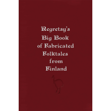 Regretsy's Big Book of Fabricated Folktales from Finland
