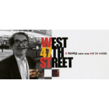 West 47th Street on DVD (Educational Use for Institutions with Budgets of $250,000 and More)