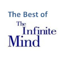 The Best of The Infinite Mind