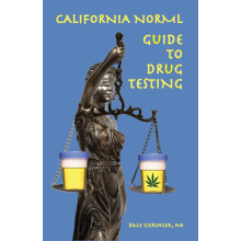 CalNORML Guide to Drug Testing