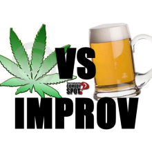 Drunk V. High Improv - It's Back!