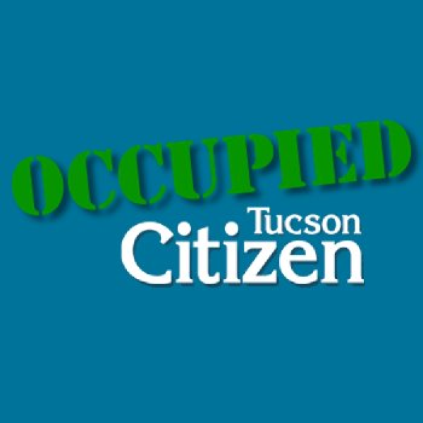 Occupied Tucson Citizen