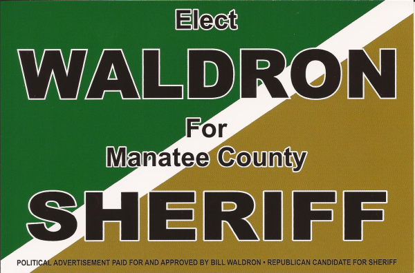 Bill Waldron for Manatee County Sheriff