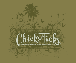 Chicks with Ticks