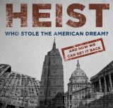 HEIST: Who Stole the American Dream? - Buy Our Stuff