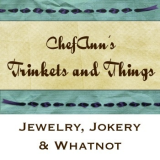 ChefAnn's Trinkets and Things